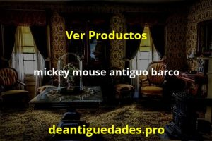 mickey mouse antiguo barco